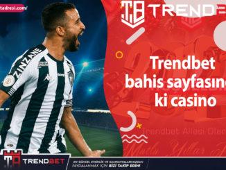 Trendbet bahis sayfasında ki casino